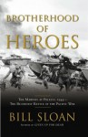 Brotherhood of Heroes - Bill Sloan