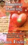Running and Dancing - Carol Fenner, Claudia Alexander