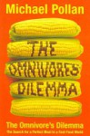 The Omnivore's Dilemma - Michael Pollan