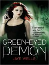 The Green-Eyed Demon - Jaye Wells, Cynthia Holloway