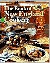 The Book of New New England Cookery Book of New New England Cookery Book of New New England Cookery Book of New New England Cookery Book of New New - Judith Jones, Evan Jones