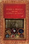 Sleight of Hand - Peter S. Beagle