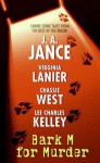 Bark M For Murder - J.A. Jance, Lee Charles Kelley, Virginia Lanier, Chassie West