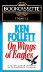 On Wings of Eagles (Audio) - Various, Ken Follett