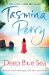 Deep Blue Sea - Tasmina Perry