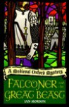 Falconer and the Great Beast - Ian Morson