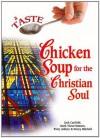 A Taste of Chicken Soup for the Christian Soul (Chicken Soup for the Soul) - Jack Canfield, Patty Aubery, Mark Hansen, Nancy Autio