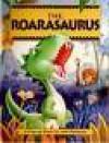 Roarasaurus Bk - John Patience