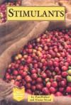Stimulants (Drug Education Library) - Pam Walker, Elaine Wood