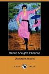 Marion Arleigh's Penance (Dodo Press) - Charlotte M. Brame