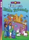 Fun with Bible Friends - Standard Publishing, Jodie McCallum, Jane Yamada