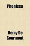 Phenissa - Remy de Gourmont