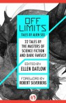 Off Limits: Tales of Alien Sex - Robert Silverberg, Ellen Datlow, Susan Wade, John Kaiine