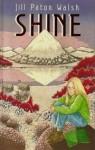 Shine - Jill Paton Walsh