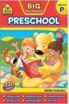 Big Preschool Workbook - School Zone Publishing Company
