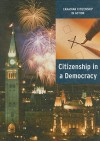 Citizenship in a Democracy - Heather Kissock