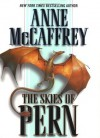 The Skies of Pern (Dragonriders of Pern) - Anne McCaffrey