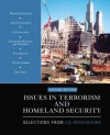Issues in Terrorism and Homeland Security: Selections From CQ Researcher - CQ Researcher