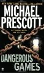 Dangerous Games - Michael Prescott