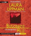 Butchers Hill: A Tess Monaghan Novel - Laura Lippman, Deborah Hazlett