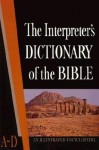 The Interpreter's Dictionary of the Bible Volume 1 A--D - George Arthur Buttrick, Keith George, Crim Butterick