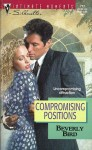 Compromising Positions - Beverly Bird