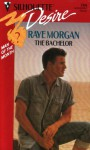 The Bachelor (Man of the Month) (Silhouette Desire #768) - Raye Morgan