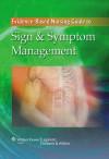 The Evidence-Based Nursing Guide to Sign & Symptom Management - Lippincott Williams & Wilkins, Catherine Harold, Springhouse