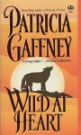 Wild at Heart - Patricia Gaffney