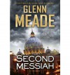 The Second Messiah - Glenn Meade