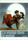 Le Voyage Dans Le Temps - Denis Côté