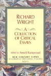 Richard Wright: A Collection of Critical Essays - Arnold Rampersad