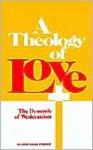 A Theology of Love - Mildred Bangs Wynkoop