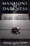 Mansions of Darkness: A Novel of Saint-Germain - Chelsea Quinn Yarbro