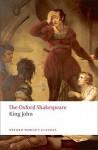 King John: The Oxford Shakespeare (Oxford World's Classics) - A.R. Braunmuller, William Shakespeare