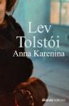 Anna Karenina - Leo Tolstoy, Juan Lopez-Morillas