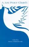 A Just Peace Church: The Peace Theology Development Team - Susan B. Thistlethwaite