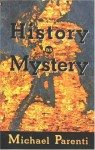History as Mystery - Michael Parenti