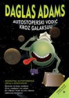 Autostoperski vodič kroz galaksiju - Douglas Adams