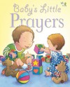 Baby's Little Bible and Prayers - Sarah Toulmin, Kristina Stephenson