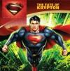 Man of Steel: The Fate of Krypton - John Sazaklis, Jeremy Roberts