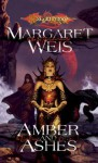 Amber and Ashes (Dragonlance: The Dark Disciple, #1) - Margaret Weis
