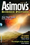 Asimov's Science Fiction Magazine - Sheila Williams, Vylar Kaftan, Matthew Hughes, M. Bennardo, Robert Reed, John Chu, David Erik Nelson