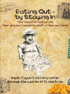 Eating Out - By Staying in: A Culinary Canter Through the Cuisines of Twelve Countries - Keith Taylor