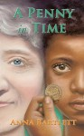 A Penny in Time - Anna Bartlett, David P. Reiter, Susy Boyer
