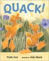 Quack! - Phyllis Root