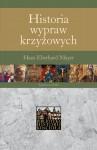 Historia wypraw krzyżowych - Hans Mayer