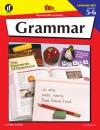 Grammar: 100 Reproducible Activities (Photocopiable Blackline Masters) (Grades 5-6) - Instructional Fair, Carla Re Hirbe, John Potter