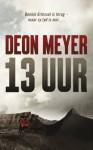 13 uur (Afrikaans Edition) - Deon Meyer