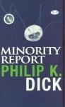Minority Report - Philip K. Dick